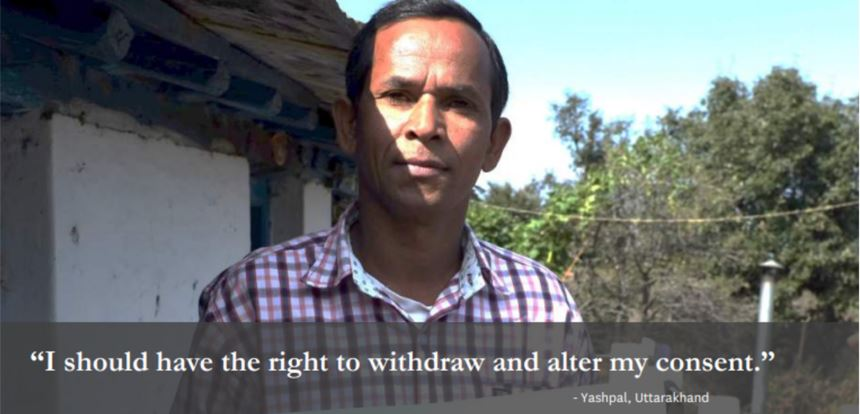 """I should have the right to withdraw and alter my consent."" - Yashpal, Uttarakhand"