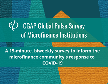 CGAP Global Pulse Survey of Microfinance Institutions